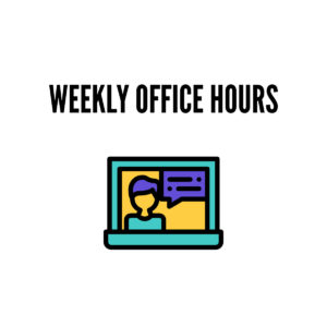 Weekly Office Hours